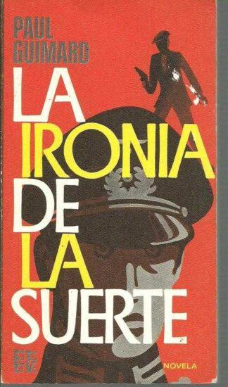 Portada LA IRONIA DE LA SUERTE - PAUL GUIMARD - PLAZA Y JANES