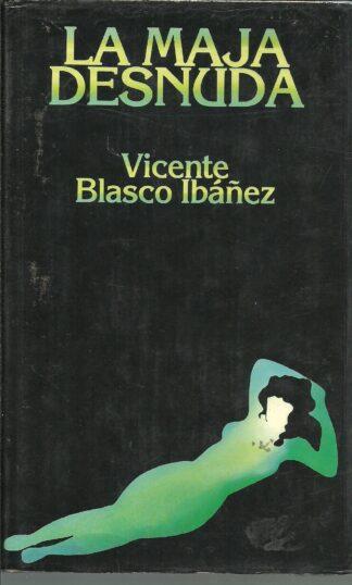 Portada LA MAJA DESNUDA - VICENTE BLASCO IBAÑEZ - MUNDO ACTUAL DE EDICIONES