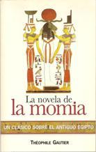 Portada LA NOVELA DE LA MOMIA - THEOPHILE GAUTIER - COMUNICACION Y PUBLICACIONES SA