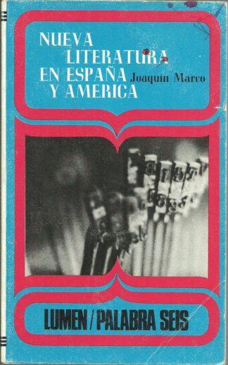 Portada LA NUEVA LITERATURA EN ESPAÑA Y AMERICA - JOAQUIN MARCO - LUMEN