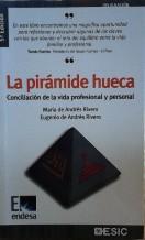 Portada LA PIRAMIDE HUECA - MARIA DE ANDRES RIVERO Y EUGENIO DE ANDRES RIVERO - ESIC