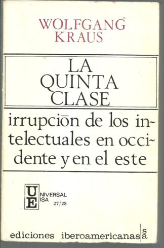 Portada LA QUINTA CLASE - WOLFGANG KRAUS - IBEROAMERICANA