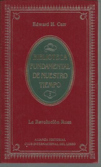 Portada LA REVOLUCION RUSA DE LENIN A STALIN 1914-1929 - EDWARD H. CARR - ALIANZA
