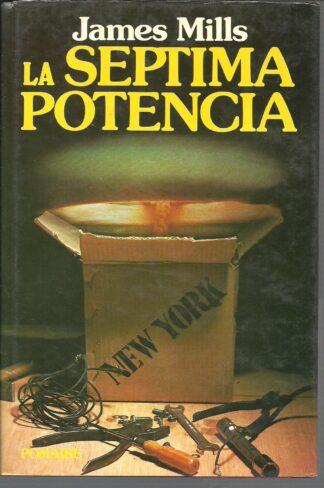 Portada LA SEPTIMA POTENCIA - JAMES MILLS - POMAIRE