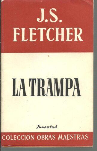 Portada LA TRAMPA - J S FLETCHER - JUVENTUD