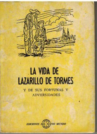 Portada LA VIDA DE LAZARILLO DE TORMES Y DE SUS FORTUNAS Y ADVERSIDADES - JOSE BONILLA AMADO - NUEVO MUNDO
