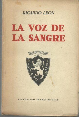 Portada LA VOZ DE LA SANGRE - RICARDO LEON - REAL ACADEMIA ESPAÑOLA