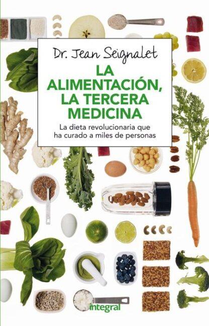 Portada LA ALIMENTACION, LA TERCERA MEDICINA - SEIGNALET , JEAN -