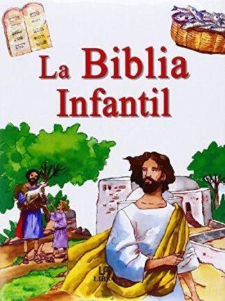 Portada LA BIBLIA INFANTIL - MAÑERU, MARÍA / MELGAR, EVA - LIBSA