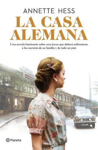 Portada LA CASA ALEMANA - HESS, ANNETTE - PLANETA