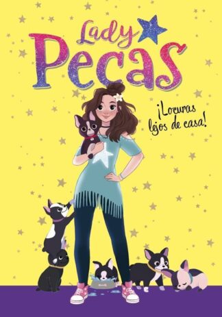 Portada LADY PECAS: ÍLOCURAS LEJOS DE CASA! - DANIELA HAACK -