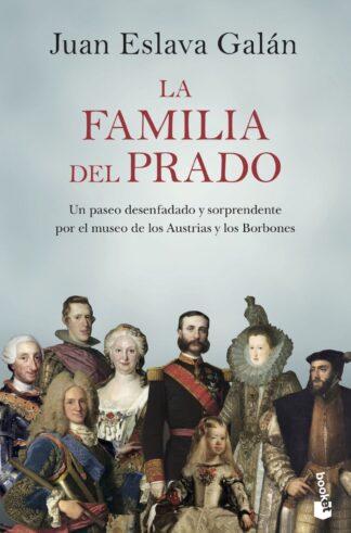 Portada LA FAMILIA DEL PRADO - JUAN ESLAVA GALAN - CIRCULO DE LECTORES
