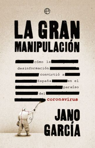 Portada LA GRAN MANIPULACIÓN - JANO GARCIA - LA ESFERA DE LOS LIBROS