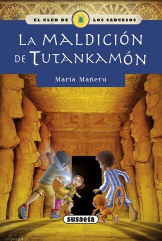Portada LA MALDICIÓN DE TUTANKAMÓN - MARÍA MAÑERU - SUSAETA