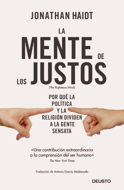 Portada LA MENTE DE LOS JUSTOS -  JONATHAN HAIDT - DEUSTO