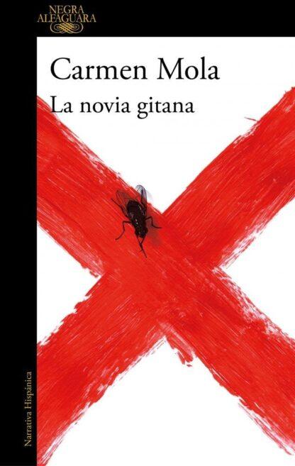 Portada LA NOVIA GITANA (LA NOVIA GITANA 1) - CARMEN MOLA - ALFAGUARA