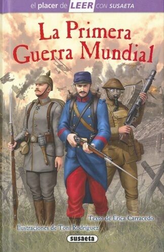 Portada LA PRIMERA GUERRA MUNDIAL -  ERICA CARRACEDO, - SUSAETA