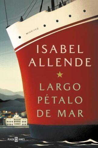 Portada LARGO PÉTALO DE MAR - ISABEL ALLENDE - PLAZA Y JANES