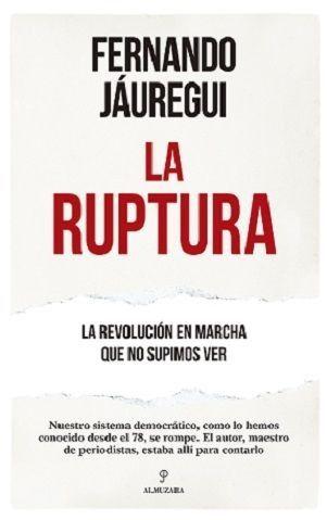 Portada LA RUPTURA - FERNANDO JAUREGUI - ALMUZARA