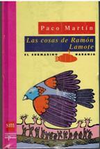 Portada LAS COSAS DE RAMON LAMOTE - PACO MATIN - SM
