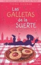 Portada LAS GALLETAS DE LA SUERTE - FIONA DUNBAR - EDICIONES B