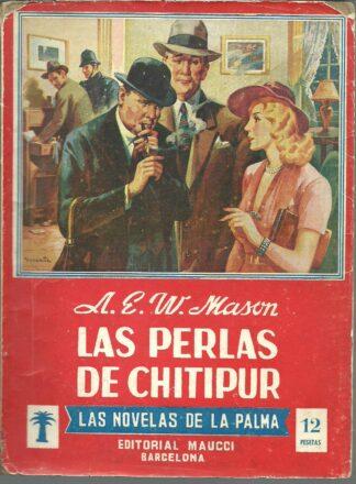 Portada LAS PERLAS DE CHITIPUR - A E W MASON - MAUCCI