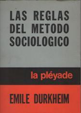 Portada LAS REGLAS DEL METODO SOCIOLOGICO - EMILE DURKHEIM - LA PLEYADE