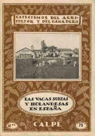 Portada LAS VACAS SUIZAS Y HOLANDESAS EN ESPAÑA - CARLOS SANTIAGO ENRIQUEZ - CALPE
