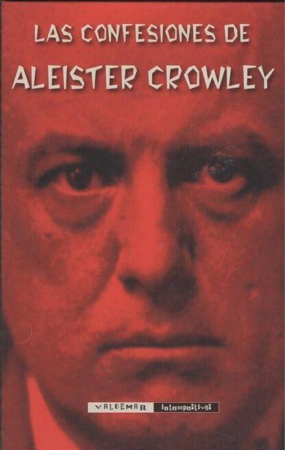 Portada LAS CONFESIONES DE ALEISTER CROWLEY - ALEISTER CROWLEY - VALDEMAR