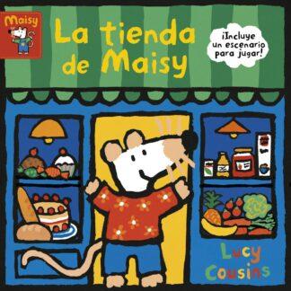 Portada LA TIENDA DE MAISY (MAISY. TODO - COUSINS, LUCY - BEASCOA