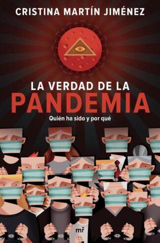 Portada LA VERDAD DE LA PANDEMIA - CRISTINA MARTÍN JIMÉNEZ - MARTINEZ ROCA