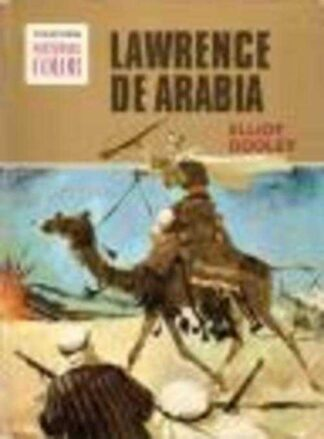 Portada LAWRENCE DE ARABIA - ELLIOT DOOLEY - BRUGUERA