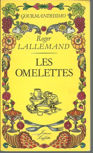 Portada LES OMELETTES - ROGER LALLEMAND - JEANNE LAFFITE
