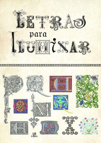 Portada LETRAS PARA ILUMINAR - EQUIPO EDITORIAL - LIBSA
