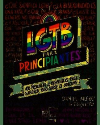Portada LGTB PARA PRINCIPIANTES - DANIEL VALERO AGUILAR - MUEVE TU LENGUA