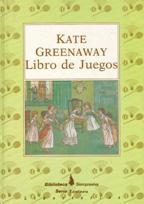 Portada LIBRO DE JUEGOS - KATE GREENWAY - BIBLIOTECA SIEMPREVIVA