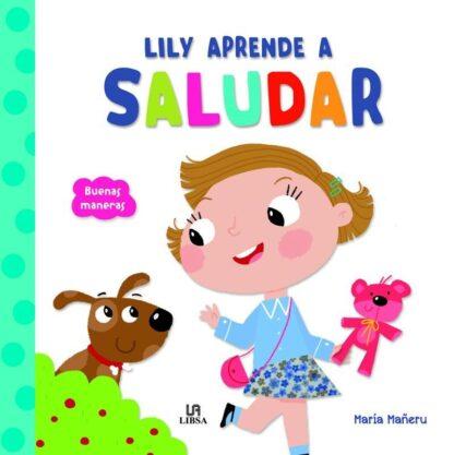 Portada LILY APRENDE A SALUDAR - EQUIPO EDITORIAL - LIBSA