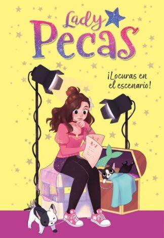 Portada ¡LOCURAS EN EL ESCENARIO! (LADY PECAS 2) - LADY PECAS -