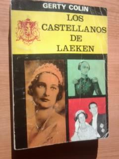 Portada LOS CASTELLANOS DE LAEKEN - GERTY COLIN - LUIS DE CARALT