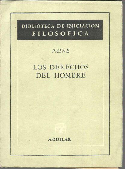 Portada LOS DERECHOS DEL HOMBRE - THOMAS PAINE - AGUILAR