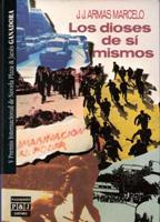 Portada LOS DIOSES DE SI MISMOS - J.J.ARMAS MARCELO - PLAZA Y JANES