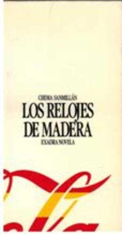 Portada LOS RELOJES DE MADERA - CHEMA SANMILLAN - ED.S.A