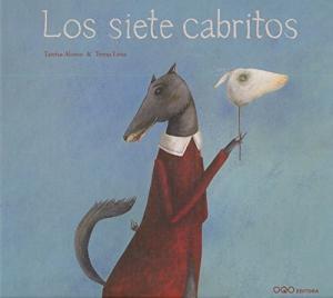 Portada LOS SIETE CABRITOS - TAREIXA ALONSO / TERESA LIMA - OQO EDITORA