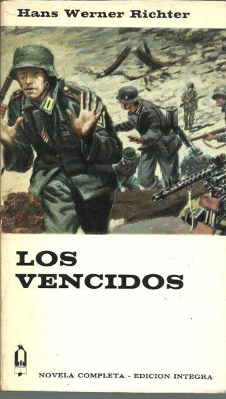 Portada LOS VENCIDOS - HANS WERNER RICHTER - PLANETA