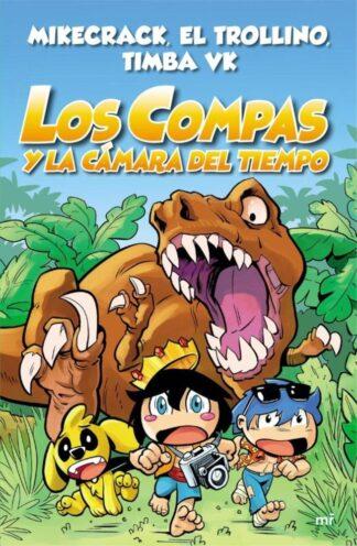 Portada LOS COMPAS Y LA CÁMARA DEL TIEMPO - MIKECRACK / EL TROLLINO / TIMBA VK - PLAZA Y JANES