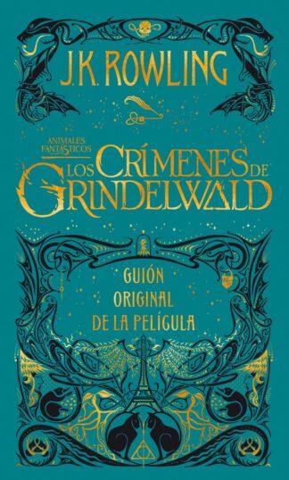 Portada LOS CRÍMENES DE GRINDELWALD. GUION ORIGINAL DE LA PELÍCULA - ROWLING, J.K. - SALAMANDRA
