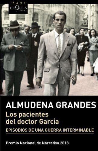 Portada LOS PACIENTES DEL DOCTOR GARCÍA - GRANDES, ALMUDENA - TUSQUETS