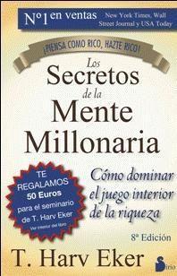 Portada LOS SECRETOS DE LA MENTE MILLONARIA - T.HARV EKER - PRODUCCIONES GRAFICAS