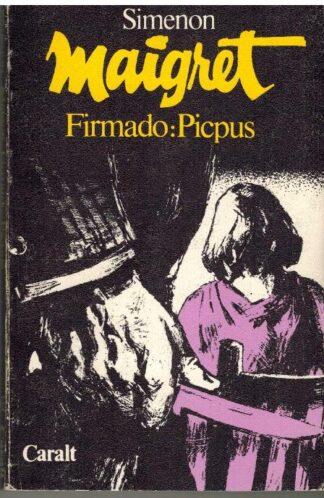 Portada MAIGRET FIRMADO:PICPUS - SIMENON - CARALT