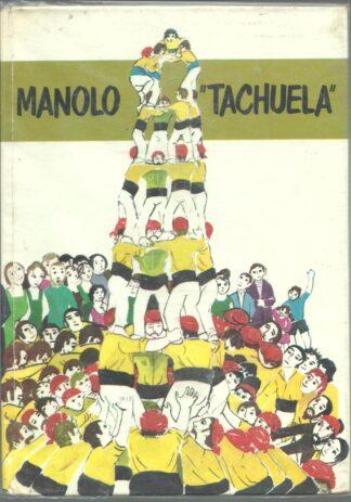 Portada MANOLO TACHUELA - BIENVENIDO MOYA DOMENECH - LA GALERA